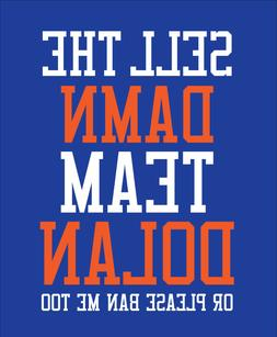 SELL THE DAMN TEAM DOLAN shirt New York Knicks NYK basketbal